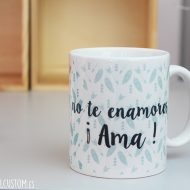 Taza No te enamores Original Custom