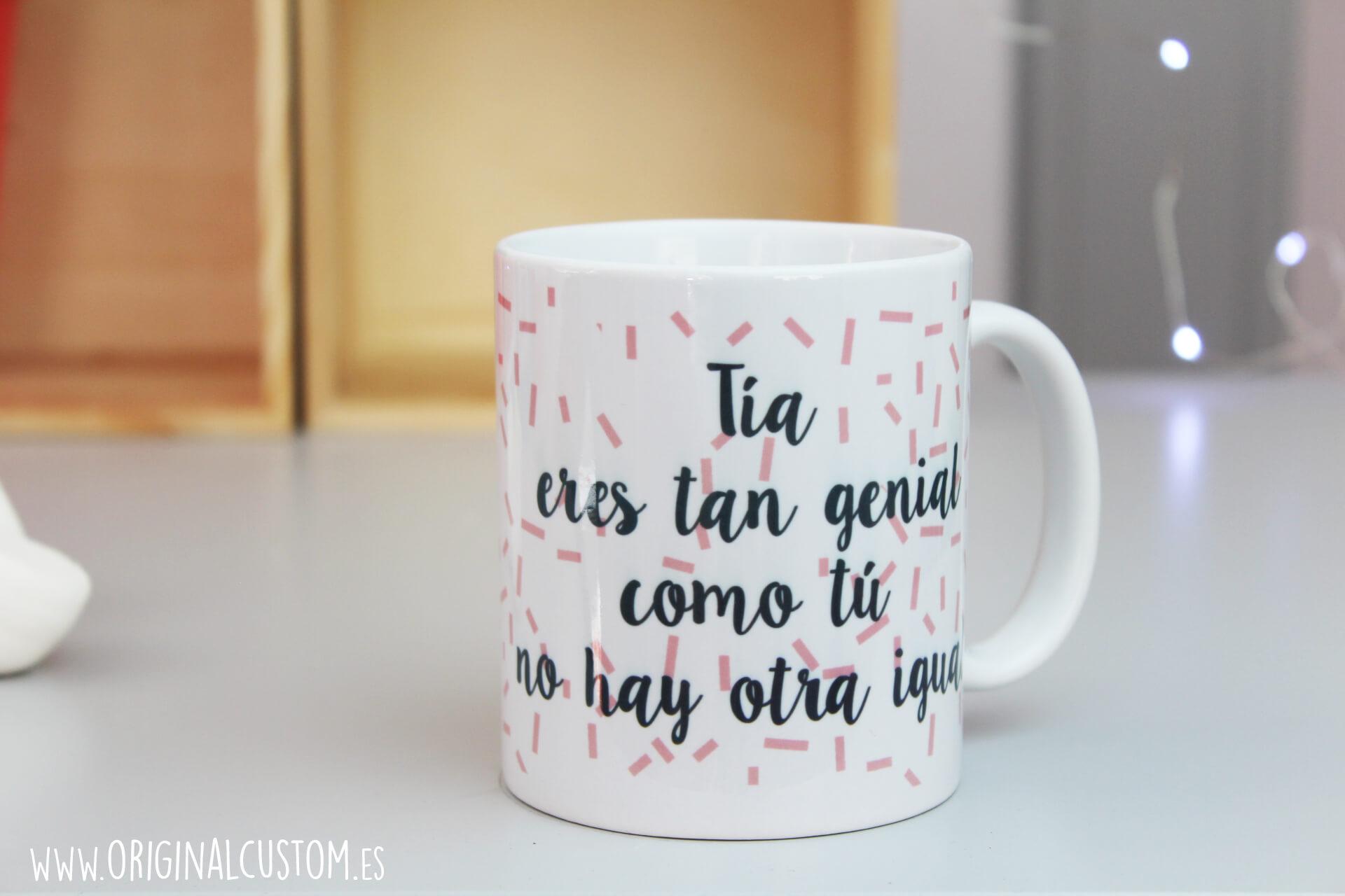 Taza Tía eres tan genial Original Custom |